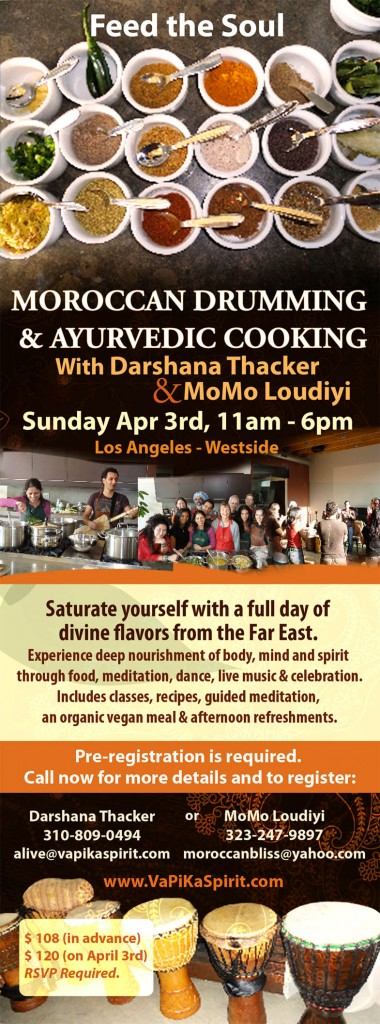 Flyer for Moroccan Drumming and Ayurvedic Cooking with MoMo Loudiyi and Darshana Thacker